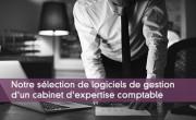 Logiciels de gestion d'un cabinet d'expertise comptable