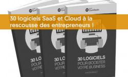 30 logiciels SaaS et Cloud à la  rescousse des entrepreneurs !