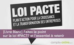 [Livre Blanc] Faites le point sur la loi #PACTE et l'essentiel à retenir