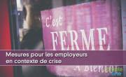 Mesures pour les employeurs en contexte de crise