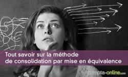 Tout savoir sur la méthode de consolidation par mise en équivalence