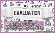 Méthodes d'évaluation d'entreprise : ANC et ANCC