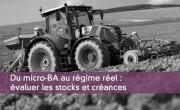 Du micro-BA au régime réel : évaluer les stocks et créances