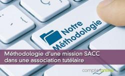 Méthodologie d'une mission SACC dans une association tutélaire