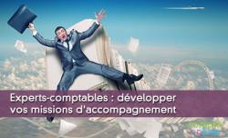 Experts-comptables : développer vos missions d'accompagnement