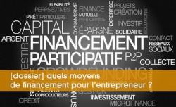 Les moyens de financement de l'entrepreneur
