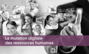 La mutation digitale des ressources humaines
