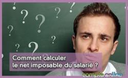 Comment calculer le net imposable du salarié ?
