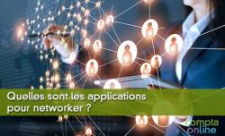 Quelles sont les applications pour networker ?