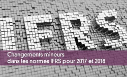 Changements mineurs dans les normes IFRS pour 2017 et 2018