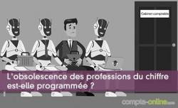 L'obsolescence des professions du chiffre est-elle programmée ?