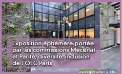 Exposition éphémère portée par les commissions Mécénat et Parité, diversité, inclusion de l'OEC Paris