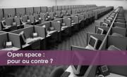 Open space : pour ou contre ?