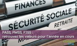 PASS, PMSS, PJSS : retrouvez les valeurs pour l'année en cours