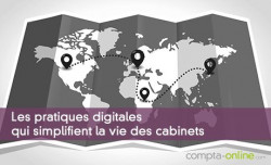 Les pratiques digitales qui simplifient la vie des cabinets