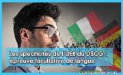 Les spécificités de l'UE8 du DSCG :  épreuve facultative de langue