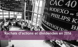 Rachats d'actions et dividendes en 2016
