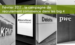 Février 2017 : la campagne de recrutement commence dans les big 4