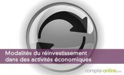 Modalités du réinvestissement dans des activités économiques