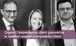 Quand l'expérience client gouverne la relation expert-comptable et client