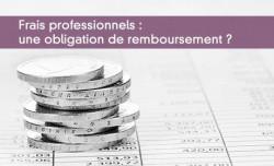 Frais professionnels : une obligation de remboursement ?
