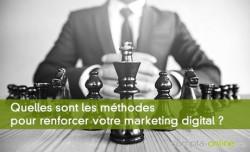 Quelles sont les méthodes complémentaires pour renforcer votre marketing digital ?