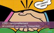 CDD : renouvellement et contrats successifs, l'essentiel