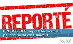 BTS, DCG, DEC : report des examens pour cause de crise sanitaire