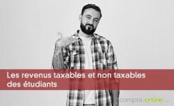 Les revenus taxables et non taxables des étudiants