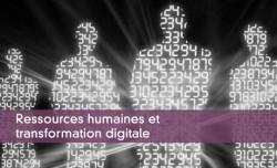 Ressources humaines et transformation digitale