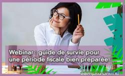 Webinar : guide de survie pour une période fiscale bien préparée