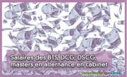 Salaires des BTS, DCG, DSCG, masters en alternance en cabinet