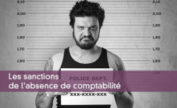 Les sanctions de l'absence de comptabilité