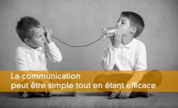 Les entrepreneurs peuvent communiquer simplement
