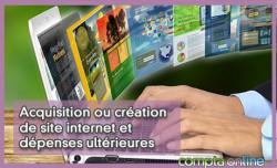 Acquisition ou création de site internet et dépenses ultérieures