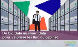 Du big data au smart data pour valoriser les flux du cabinet