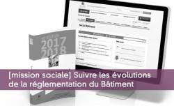 [mission sociale] Suivre les évolutions  de la réglementation du Bâtiment