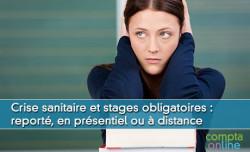 Reconfinement et stages obligatoires :  en présentiel ou à distance
