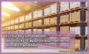 Écritures comptables : les stocks d'approvisionnements et marchandises