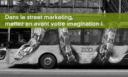 3 exemples inspirants de street marketing