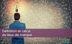 Définition et calcul du taux de marque
