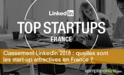 Classement Linkedin 2018 : quelles sont les start-up attractives en France ?