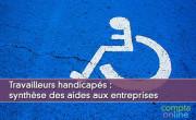 Travailleurs handicapés : synthèse des aides aux entreprises
