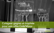 Cofagest gagne un trophée pour son offre Cofa'Mouv