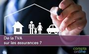 De la TVA sur les assurances ?
