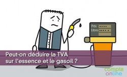 Peut-on déduire la TVA sur l'essence et le gasoil ?