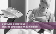 L'activité esthétique chez le professionnel médical