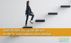 Spécificités du cycle de vie et de la valorisation des startup