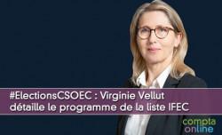 #ElectionCSOEC : Virginie Vellut détaille le programme de la liste IFEC