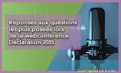 Réponses aux questions les plus posées lors de la webconférence Déclaration 2035 - 1/3